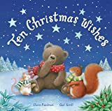 Ten Christmas Wishes, Claire Freedman, 1561486981