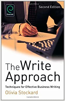 Book The Write Approach:Techniques for Effective Business Writing