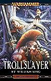 Trollslayer (Gotrek & Felix Book 1) (English Edition)