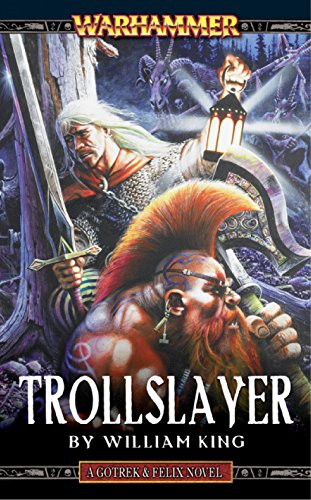 Amazon trollslayer gotrek felix book 1 ebook william trollslayer gotrek felix book 1 by king william fandeluxe Image collections