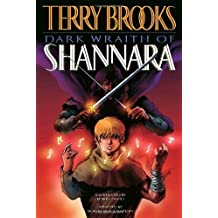 Dark Wraith of Shannara: Written by Terry Brooks, 2008 Edition, Publisher: Del Rey [Paperback]