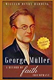img - for George M ller: A Record of Faith Triumphant (Illustrated Edition) book / textbook / text book