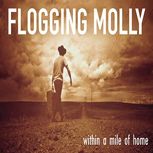 Tomorrow Comes a Day too Soon (Flogging Molly Tomorrow Comes A Day Too Soon)