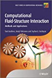 Computational Fluid-Structure Interaction -Methods and Applications