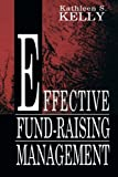 Effective Fund-Raising Management (Routledge Communication Series)