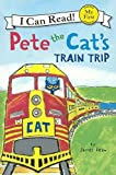 james dean 2015 - Pete The Cat's Train Trip (Turtleback School & Library Binding Edition) (I Can Read Books: My First Shared Reading) by James Dean (2015-06-23)