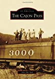 The Cajon Pass, Alice Eby Hall, 0738570753