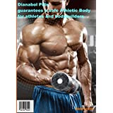 Dianabol Pills Ensures a Protected Athletic Body for Competitors and Muscle Heads