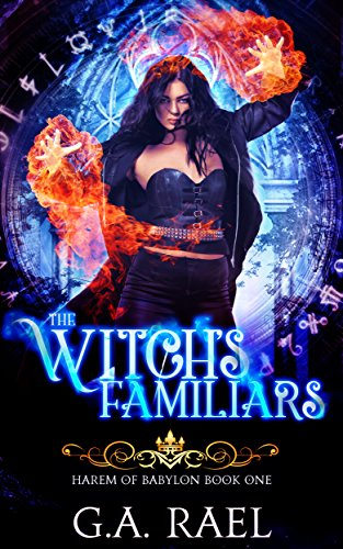The Witch's Familiars by GA Rael