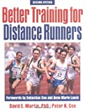 Better Training for Distance Runners - 2nd Edition
