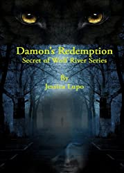 Damon's Redemption (Secret of Wolf River Book 2)