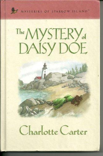 The Mystery of Daisy Doe (Mysteries of Sparrow Island #9)