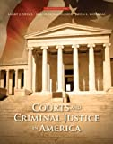 Courts and Criminal Justice in America 2nd Edition