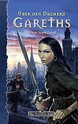 DSA 100: Über den Dächern Gareths: Das Schwarze Auge Roman Nr. 100