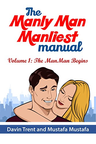 #freebooks – The manliest manly manual in the history of all man-kind. Available for free until june 5