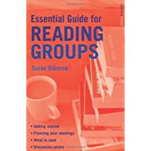 Bloomsbury Essential Guide for Reading Groups 2nd (second) Re-issue Edition by Osborne, Susan published by A & C Black Publishers Ltd (2008)
