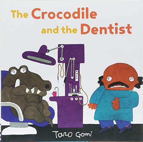 Image of The Crocodile and the Dentist: (Illustrated Book for Children and Adults, Humor, Coping with Anxiety)