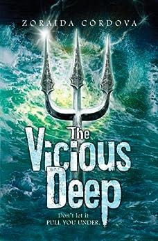 Vicious Deep (The Vicious Deep Book 1) by [Cordova, Zoraida]