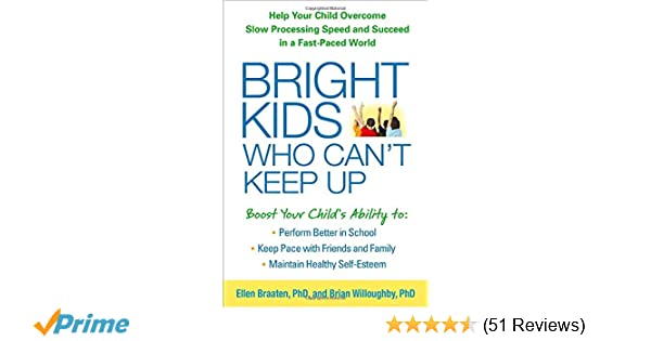 Bright Kids Who Can't Keep Up: Help Your Child Overcome Slow