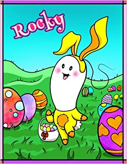 Amazon rocky personalized easter coloring book for kids ima amazon rocky personalized easter coloring book for kids ima gonna color my happy easter easter gifts for boys easter basket stuffers for children negle Image collections