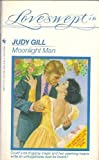 Moonlight Man, Judy Gill, 0553440675