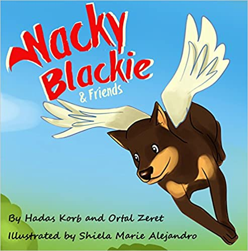 Wacky Blackie (Bedtime Toddler Story Book Book 2)