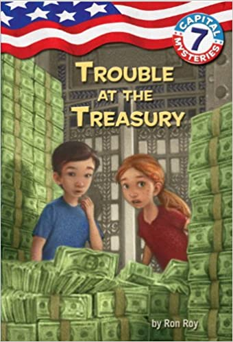 Capital Mysteries #7: Trouble at the Treasury (A Stepping