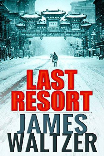 Last Resort by [Waltzer, James]