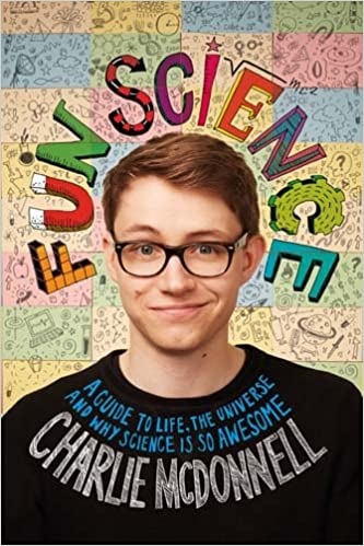 Fun Science A Guide To Life The Universe And Why Science Is So