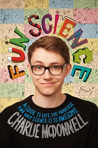 Fun Science: A Guide To Life, The Universe And Why Science Is So - Tyler Oakley Store
