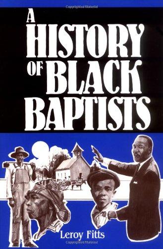 A History Of Black Baptists