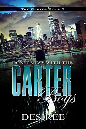 Books : Don't Mess with the Carter Boys: The Carter Boys 3