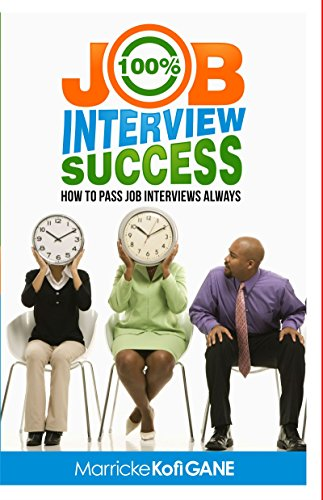100 JOB INTERVIEW SUCCESS Interviewers ebook product image