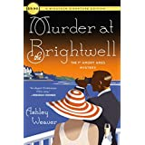 Murder at the Brightwell: A Mystery (An Amory Ames Mystery)