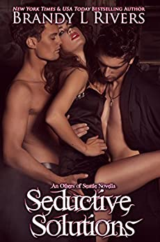 Seductive Solutions (Others of Seattle) by [Rivers, Brandy L]