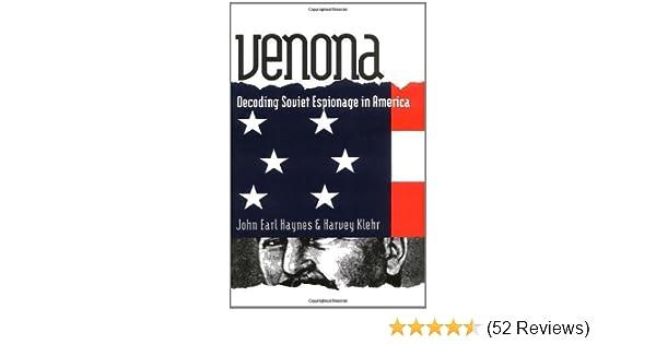 25ea22b16909 Venona  Decoding Soviet Espionage in America (Annals of Communism) - Kindle  edition by John Earl Haynes. Politics   Social Sciences Kindle eBooks ...