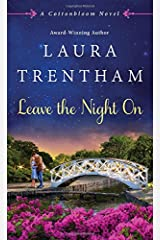 Leave The Night On: A Cottonbloom Novel Mass Market Paperback