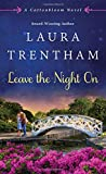 Leave The Night On: A Cottonbloom Novel by  Laura Trentham in stock, buy online here