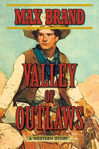 Valley of Outlaws: A Western Story (Cabin Spruce Meadows)