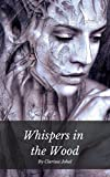 Whispers in the Wood