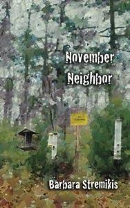 November Neighbor