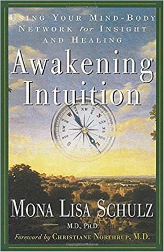 Awakening Intuition by Mona Lisa Schulz on Amazon