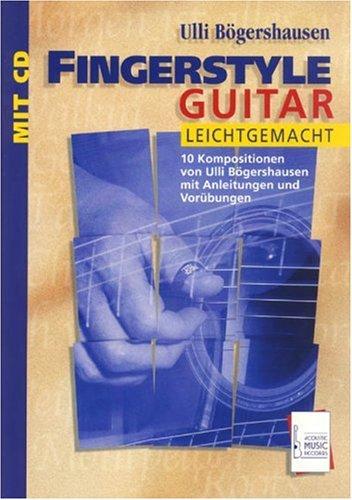 Fingerstyle Guitar leichtgemacht, m. Audio-CD