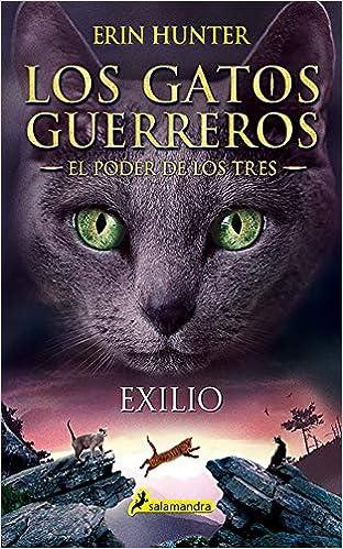Exilio: Los gatos guerreros - El poder de los tres III: 3: Amazon ...