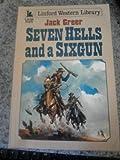 Seven Hells and a Sixgun, Jack Greer, 0708954944
