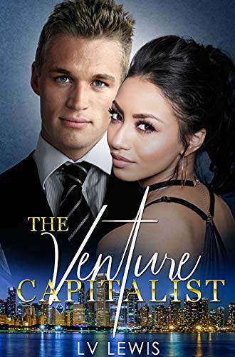 The Venture Capitalist (The Jungle Fever Romance Quadrilogy Book 4) (The Story Behind 50 Shades Of Grey)