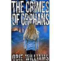 The Crimes of Orphans Kindle Edition