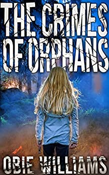 The Crimes of Orphans by [Williams, Obie]