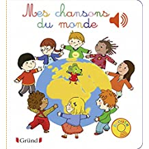 Mes chansons du monde (Hors collection) (French Edition)