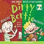 Dirty Bertie: Bogeys! and Crackers! | David Roberts,Alan MacDonald